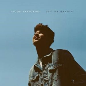 JACOB SARTORIUS RELEASES RCA RECORDS DEBUT EP LEFT ME HANGIN' OFFICIAL VIDEO FOR 'CHAPSTICK' OUT NOW NORTH AMERICAN HEADLINING TOUR TICKETS AVAILABLE