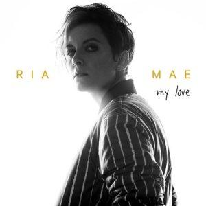 Ria Mae - My Love