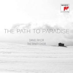 Newest Daniel Taylor SONY Release THE PATH TO PARADISE