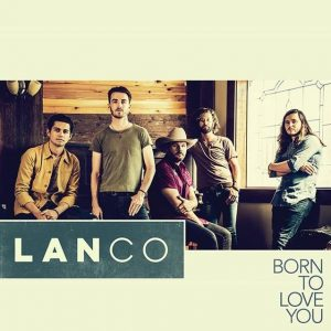 "LANCO'S ANTHEMIC ""BORN TO LOVE YOU"" BRINGS STOMPING GROOVE TO COUNTRY RADIO"