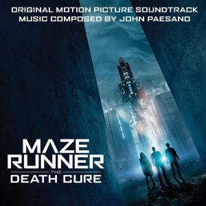 The Maze Runner: The Death Cure Original Motion Picture Soundtrack To Be Released Worldwide On January 26.