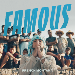 "FRENCH MONTANA PREMIERES ""FAMOUS"" MUSIC VIDEO SHOT IN MOROCCO"