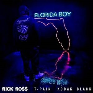 "RICK ROSS UNLEASHES MUSIC VIDEO FOR ""FLORIDA BOY"" FEATURING T-PAIN & KODAK BLACK"