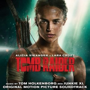 TOMB RAIDER Original Motion Picture Soundtrack Available on March 9th