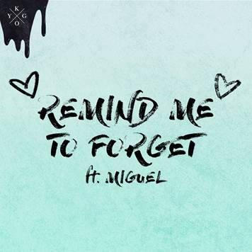 "KYGO Releases New Song Featuring MIGUEL, ""Remind Me To Forget"""