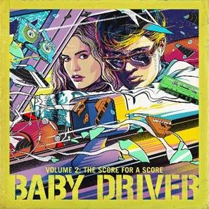 BABY DRIVER VOLUME 2: THE SCORE FOR A SCORE OUT NOW ON DANGER MOUSE'S 30TH CENTURY RECORDS