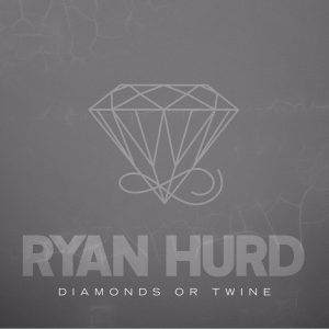 "RYAN HURD RELEASES NEW SONG ""DIAMONDS OR TWINE"" AS A WEDDING GIFT FOR BRIDE-TO-BE MAREN MORRIS"