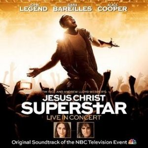 Masterworks Broadway To Release JESUS CHRIST SUPERSTAR LIVE IN CONCERT ORIGINAL SOUNDTRACK OF THE NBC TELEVISION EVENT Album Available Digitally April 6 & On CD April 20