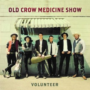 OLD CROW MEDICINE SHOW ANNOUNCES THE APRIL 20th RELEASE OF VOLUNTEER VIA COLUMBIA RECORDS NASHVILLE