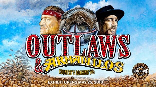 COUNTRY MUSIC HALL OF FAME® AND MUSEUM CELEBRATES NEW EXHIBIT WITH COMPILATION,  OUTLAWS & ARMADILLOS: COUNTRY'S ROARING '70s