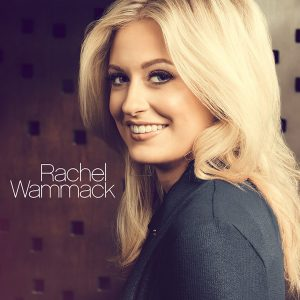 RCA RECORDS NASHVILLE SINGER-SONGWRITER RACHEL WAMMACK DEBUT SELF-TITLED EP AVAILABLE TODAY