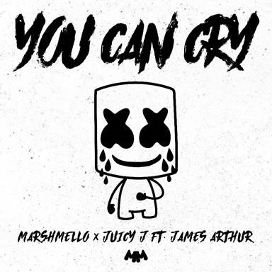 "MARSHMELLO AND JUICY J RELEASE ""YOU CAN CRY"" FEATURING JAMES ARTHUR VIA COLUMBIA RECORDS"