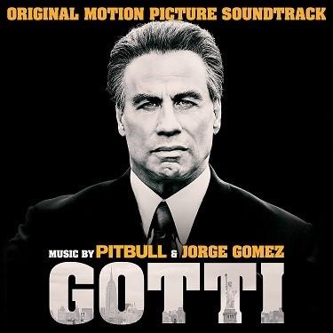 Gotti: Original Motion Picture Soundtrack Music by Pitbull & Jorge Gomez Featuring Leona Lewis
