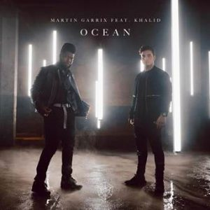 "MARTIN GARRIX RELEASES NEW SINGLE AND MUSIC VIDEO FOR ""OCEAN"" FEATURING KHALID"