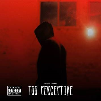 "Julian Thomas Releases New Single and Video for ""Too Perceptive"" via Hot Freestyle"