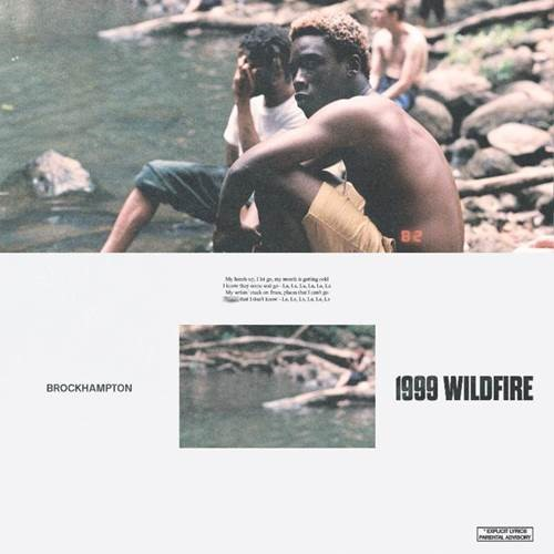 "BROCKHAMPTON DEBUT THEIR NEW BEATS 1 SHOW ""THINGS WE LOST IN THE FIRE RADIO""   SHARE NEW SONG + VIDEO ""1999 WILDFIRE"""
