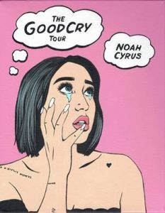 NOAH CYRUS ANNOUNCES FIRST NORTH AMERICAN HEADLINE RUN  TITLED THE GOOD CRY TOUR KICKING OFF SEPTEMBER 22