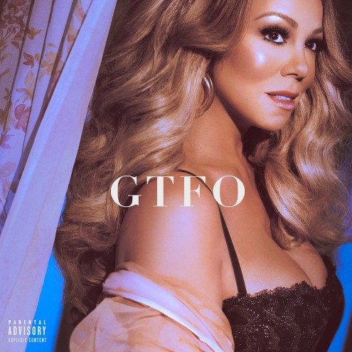 "LEGENDARY GLOBAL ICON MARIAH CAREY RETURNS WITH NEW MUSIC SHARES NEW SONG ""GTFO"" AVAILABLE NOW"