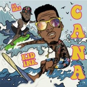 "KID INK RELEASES ""CANA"" FT. 24HRS"