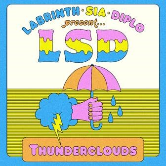 """LSD RELEASE THEIR NEW MUSIC VIDEO FOR """"THUNDERCLOUDS"""""""