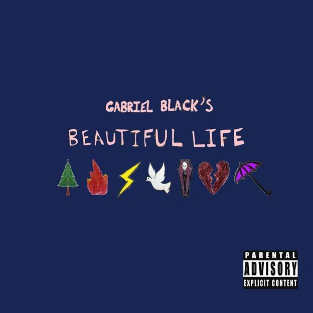 gabriel black RELEASES DEBUT EP beautiful life