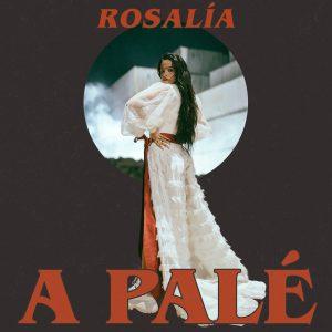 Rosalía - A Palé