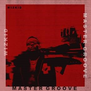 "WIZKID RETURNS WITH TWO NEW SONGS TO CELEBRATE NIGERIAN INDEPENDENCE DAY – ""MASTER GROOVE"" AND ""FEVER"""