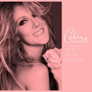 Celine Dion - The Love Songs Playlist