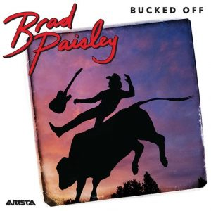 Brad Paisley Single artwork for Bucked Off