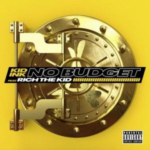 Artwork for Kid Ink Single 'No Budget' ft Rich the Kid