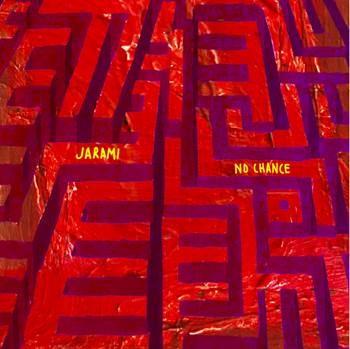 Cover art for Jarami's single No Chance