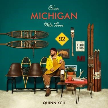Artwork for Quinn XCII's album From Michigan With Love