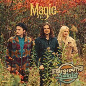 FAIRGROUND SAINTS RELEASE NEW EP MAGIC