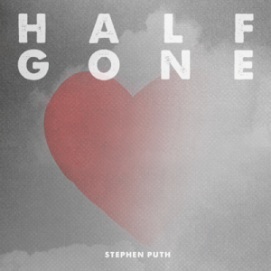 "STEPHEN PUTH RELEASES NEW SINGLE & MUSIC VIDEO ""HALF GONE"""