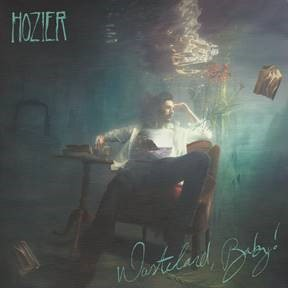 HOZIER'S SOPHOMORE ALBUM WASTELAND, BABY! IS OUT NOW