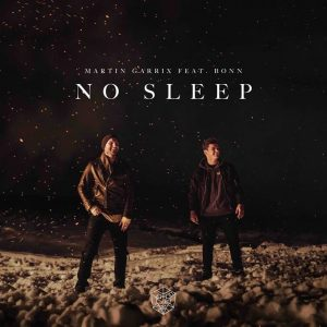Martin Garrix Releases New Single No Sleep Feat. Bonn