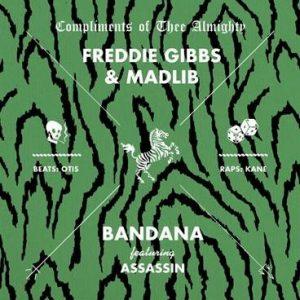 "FREDDIE GIBBS & MADLIB SHARE ""BANDANA"" FT. ASSASSIN"