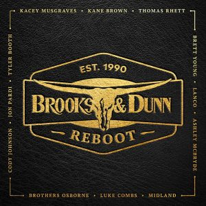 BROOKS & DUNN TAKE REBOOT COAST TO COAST FOR NATIONAL TV APPEARANCES CELEBRATING RELEASE OF COLLABORATION PROJECT – OUT TODAY