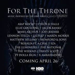 COLUMBIA RECORDS AND HBO® ANNOUNCE  FOR THE THRONE (MUSIC INSPIRED BY THE HBO SERIES GAME OF THRONES®)