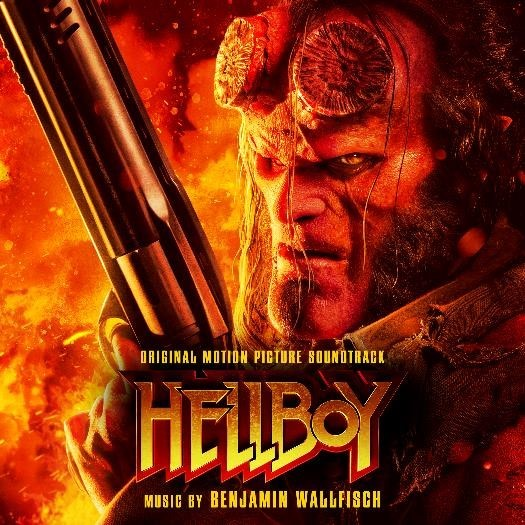 HELLBOY (ORIGINAL MOTION PICTURE SOUNDTRACK) WITH MUSIC BY BENJAMIN WALLFISCH