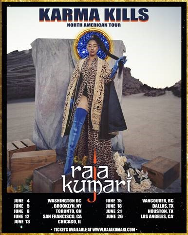 RAJA KUMARI ANNOUNCES 2019 NORTH AMERICAN HEADLINING TOUR DATES
