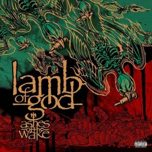 "LAMB OF GOD to Release ""Ashes Of The Wake – 15th Anniversary Edition"" on May 3, 2019"
