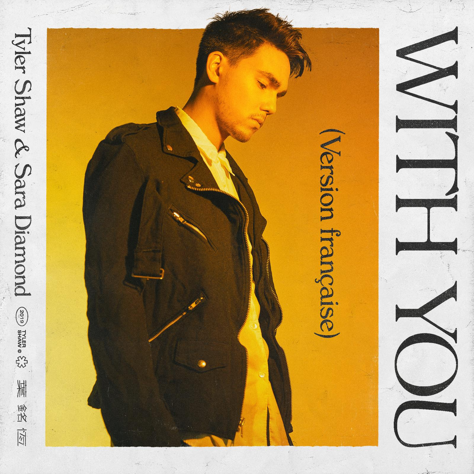 "TYLER SHAW & SARA DIAMOND RELEASE ""WITH YOU"" (VERSION FRANÇAISE), TODAY"