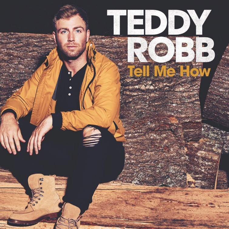 "TEDDY ROBB RELEASES EMOTIONAL NEW SONG ""TELL ME HOW"""