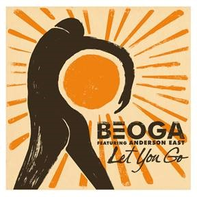 BEOGA RELEASES NEW TRACK LET YOU GO FEATURING ANDERSON
