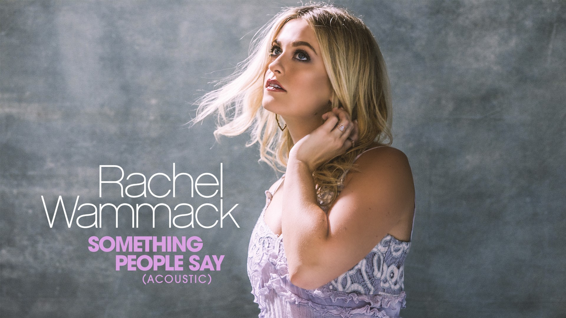 "RACHEL WAMMACK CELEBRATES CMA MUSIC FESTIVAL WEEK WITH MULTIPLE PERFORMANCES AND NEW MUSIC ""SOMETHING PEOPLE SAY"""