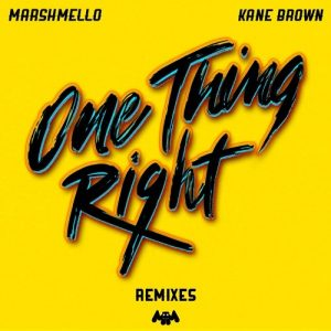 "MARSHMELLO AND KANE BROWN'S ""ONE THING RIGHT"" ADDITIONAL REMIXES AVAILABLE NOW"