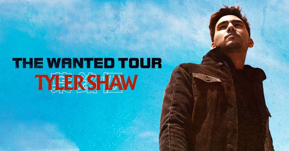 TYLER SHAW ANNOUNCES  'THE WANTED TOUR'