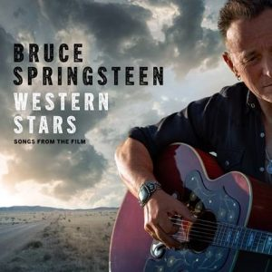 'Western Stars – Songs From The Film' Soundtrack Album To Accompany Bruce Springsteen's Directorial Debut On October 25th.