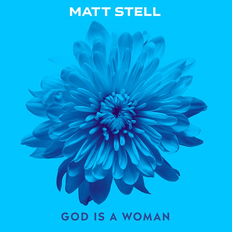 "RECORDS/ARISTA NASHVILLE ARTIST MATT STELL RELEASES SULTRY TAKE ON ARIANA GRANDE HIT ""GOD IS A WOMAN"""